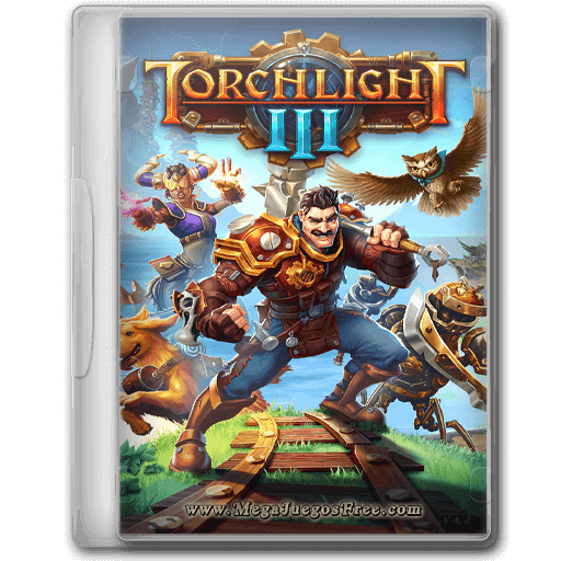 Descargar Torchlight 3 PC Full Español