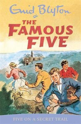 Famous Five: Five On A Secret Trail : Book 15