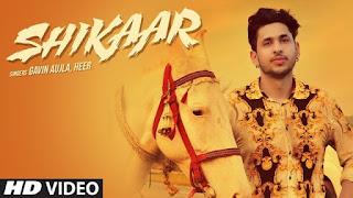 Shikaar Lyrics - Gavin Aujla