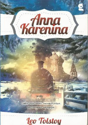 Anna Karenina (1877) oleh Leo Tolstoy