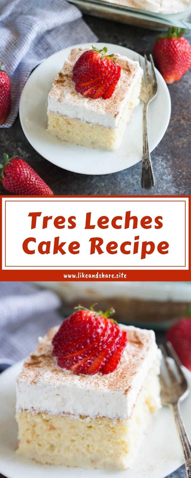 Tres Leches Cake Recipe