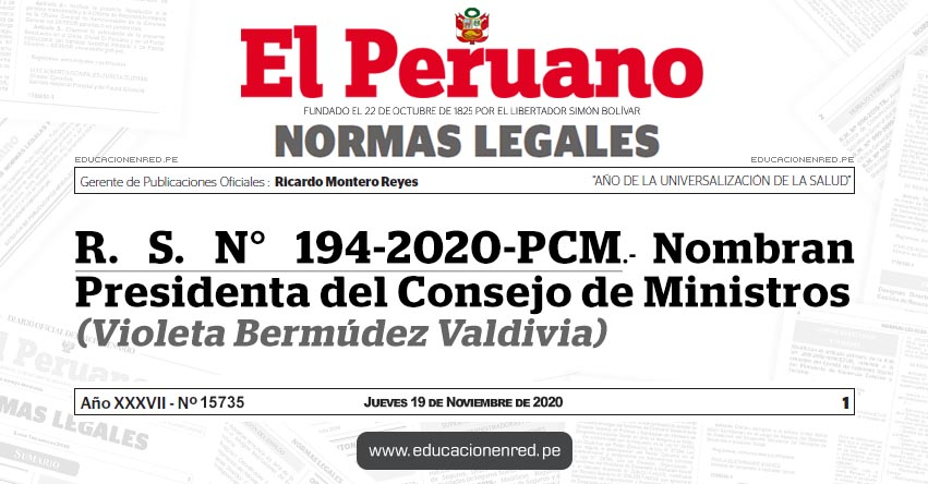 R. S. N° 194-2020-PCM.- Nombran Presidenta del Consejo de Ministros (Violeta Bermúdez Valdivia)