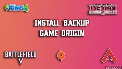 install bakup game origin