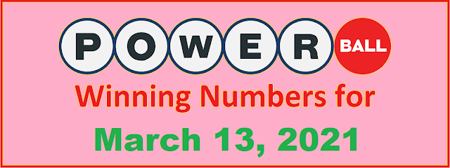 PowerBall Winning Numbers for Saturday, March 13, 2021