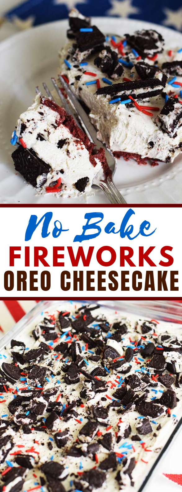 No Bake Fireworks Oreo Cheesecake Bars #desserts #cake