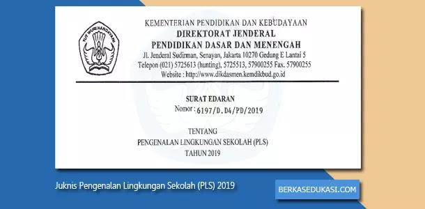 Juknis Pengenalan Lingkungan Sekolah (PLS) 2019