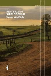 http://lubimyczytac.pl/ksiazka/4805335/syrop-z-piolunu-wygnani-w-akcji-wisla