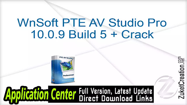 WnSoft PTE AV Studio Pro 10.0.9 Build 5 + Crack