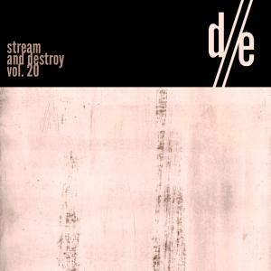 D//E Playlist: Stream And Destroy Vol. 20