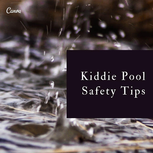 Safety tips when using an inflatable kiddie pool