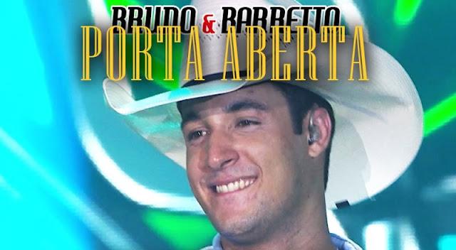Bruno e Barretto - Porta Aberta