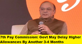 Govt-May-Delay-Higher-Allowances-By-Another-3-4-Months