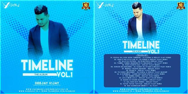 Timeline (Vo.1) – DJ Vijay
