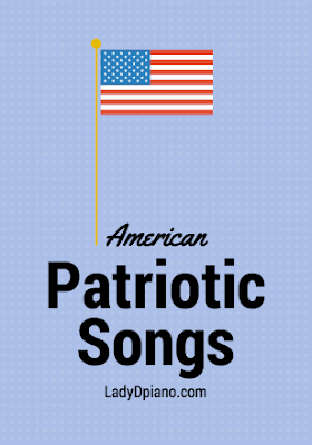 Patriotic Songs: LadyDpiano