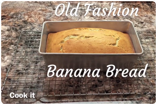 Old Fashion Banana Bread Recipe