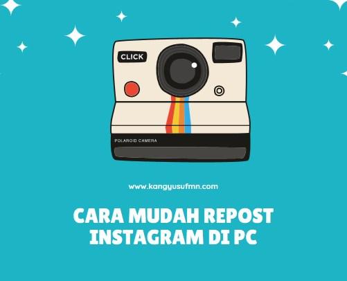 Cara Mudah Repost Instagram di PC
