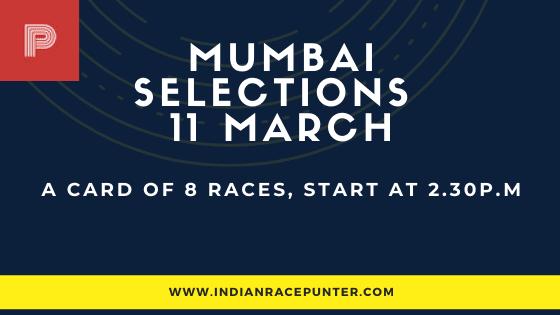 Mumbai Race Selections 11 March