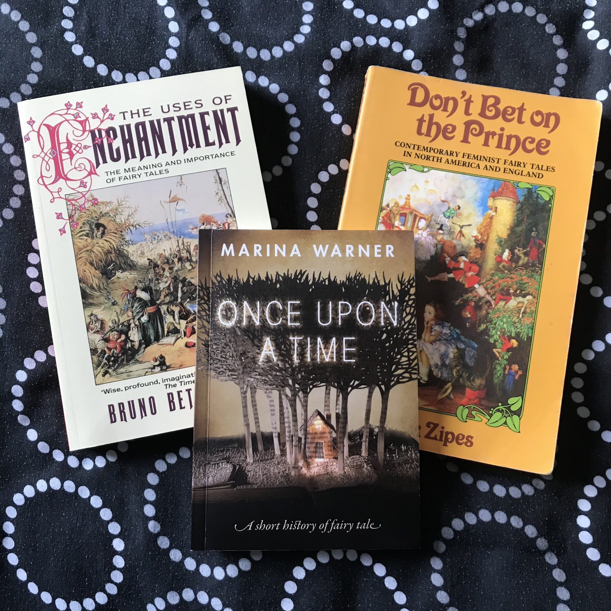 A photo of The Uses of Enchantment by Bruno Bettelheim, Once Upon a Time by Marina Warner, and Don't Bet on the Prince by Jack Zipes