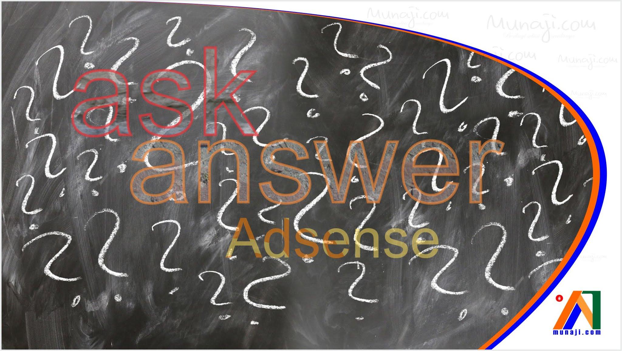Tanya Jawab Seputar Google Adsense
