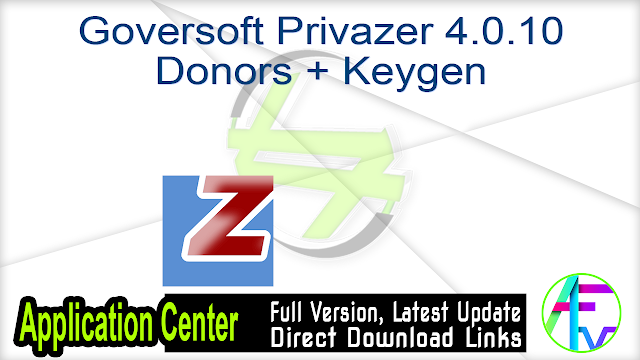 Goversoft Privazer 4.0.10 Donors + Keygen