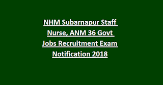NHM Subarnapur Staff Nurse, ANM 36 Govt Jobs Recruitment Exam Notification 2018