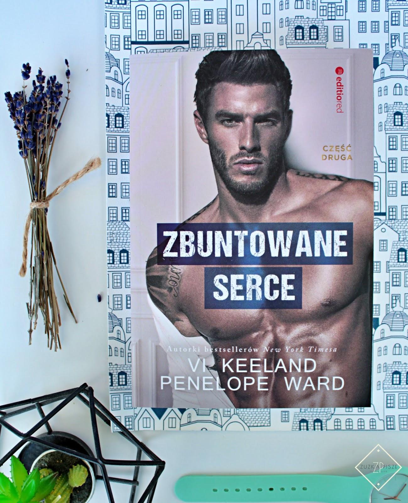 "Vi Keeland & Penelope Ward ""Zbuntowane serce"" - recenzja"