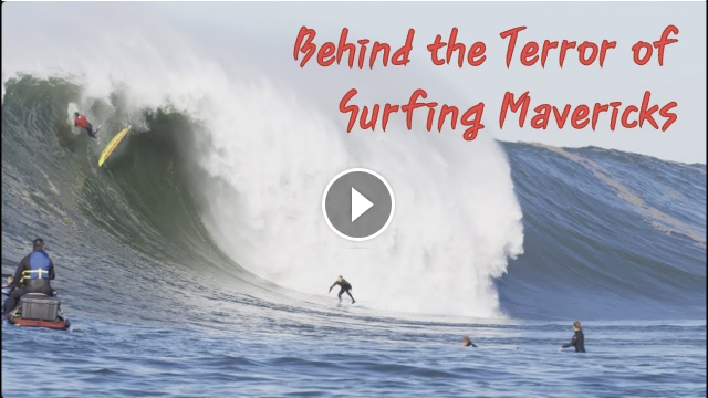 Behind the terror of Surfing MAVERICKS