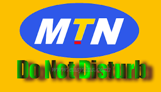 MTN Do Not Disturb (DND)