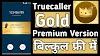 truecaller Gold Version Kaise Download Kare