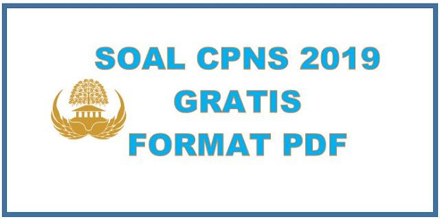 Download Soal Cpns 2019 Twk Tiu Tkp Skb Pdf Gratis
