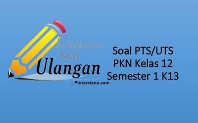 PKN Kelas 12 Semester 1 dan 2