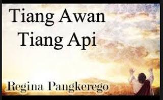 Lirik Lagu Tiang Awan Tiang Api - Regina Pangkerego