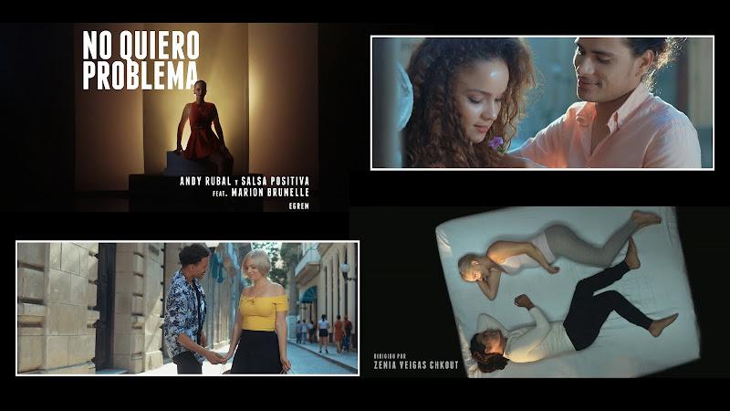 Andy Rubal y Salsa Positiva & Marion Brunelle - ¨No quiero problema¨ - Videoclip - Directora: Zenia Veigas Chkout. Portal Del Vídeo Clip Cubano