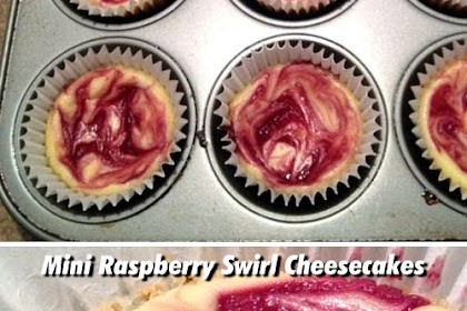 Mini Raspberry Swirl Cheesecakes