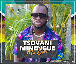 Mr. Bow - Tsovani Minengue ( 2019 ) [DOWNLOAD]