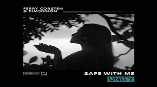Ferry Corsten & DIM3NSION - Safe With Me @ Radio DJ ONE