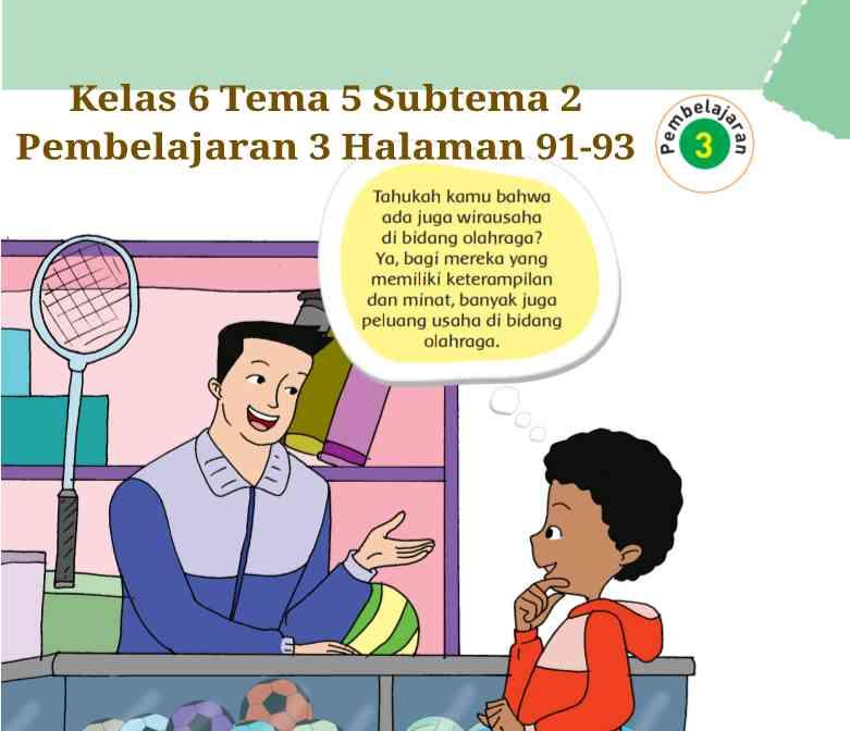 Kunci Jawaban Buku Tematik Tema 5 Kelas 6 Halaman 91, 92 ...