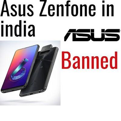 zenfone banned in india