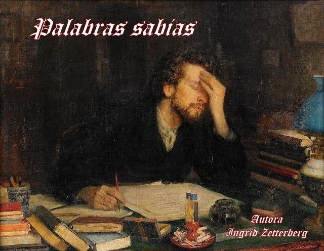 PALABRAS SABIAS....(Romance con rima invertida de mi creación) Palabras%2Bsabias