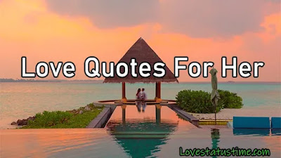 Love Quotes For Her In English