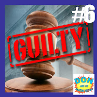 Episode #6 - GUILTY!
