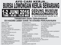 Bursa Lowongan Kerja Semarang di Gedung Museum Ronggowarsito Tanggal 1 - 2 Juni 2016