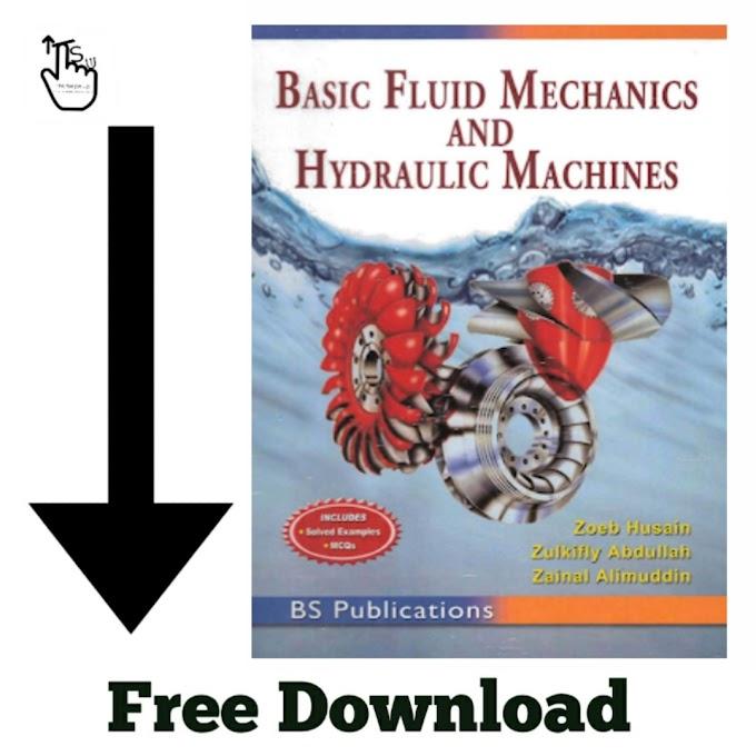 Free Download PDF Of Basic Fluid Mechanics and Hydraulic Machines