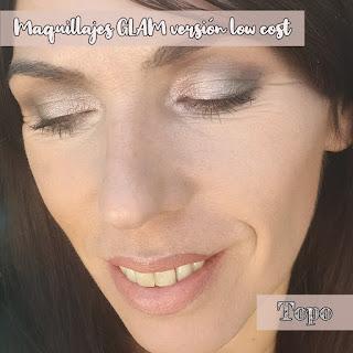 Maquillajes GLAM versión low cost: TOPO