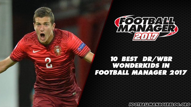 Football Manager 2017 Wonderkids - Wing-Back Defenders Right