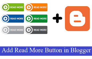 How to add Read More Button in Blogger with Pictures