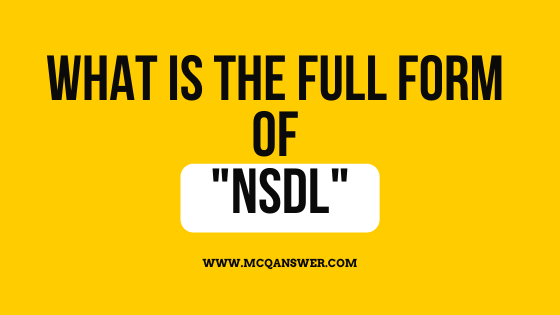 What Is The Full Form Of NSDL - MCQAnswer