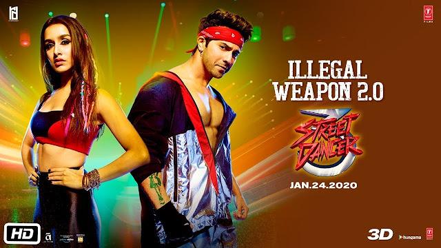 Illegal Weapon 2.0 Lyrics in Hindi & English Street Dancer 3