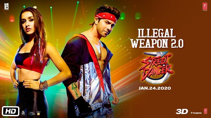 Illegal Weapon 2.0 Lyrics in Hindi & English Street Dancer 3