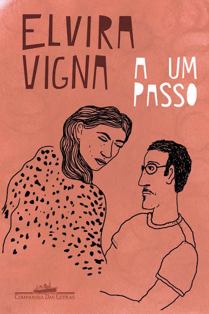 A um passo Nova edição - Elvira Vigna